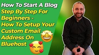 How To Start A Blog: How to Setup Your Custom Email Address on Bluehost