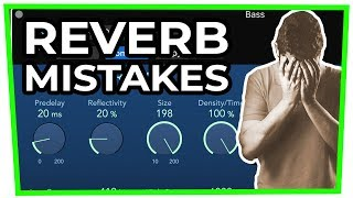 7 (BIG!) REVERB MISTAKES