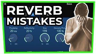 7 (BIG!) REVERB MISTAKES