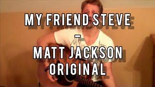 My Friend Steve (Steve