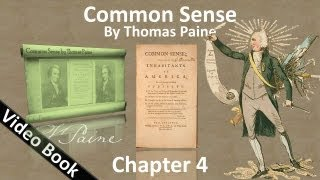 Chapter 4 - Common Sense by Thomas Paine - Of the Present Ability of America(, 2012-03-28T02:11:27.000Z)