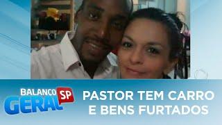Pastor tem carro e bens furtados por casal acolhido por ele