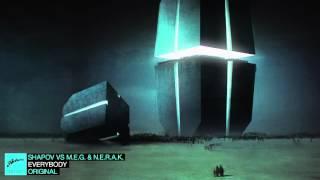 Shapov vs M.E.G. & N.E.R.A.K. - Everybody (Original)