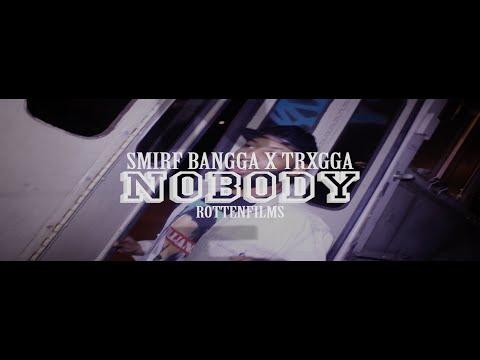"M.E.S Presents ""SmirfBangga X Trxgga - Nobody"""
