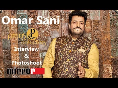 Superstar Omar Sani Exclusive Interview & Photoshoot at Prem's Collections