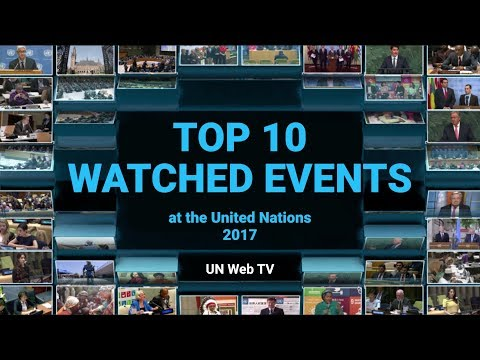 2017 United Nations Web TV most watched events