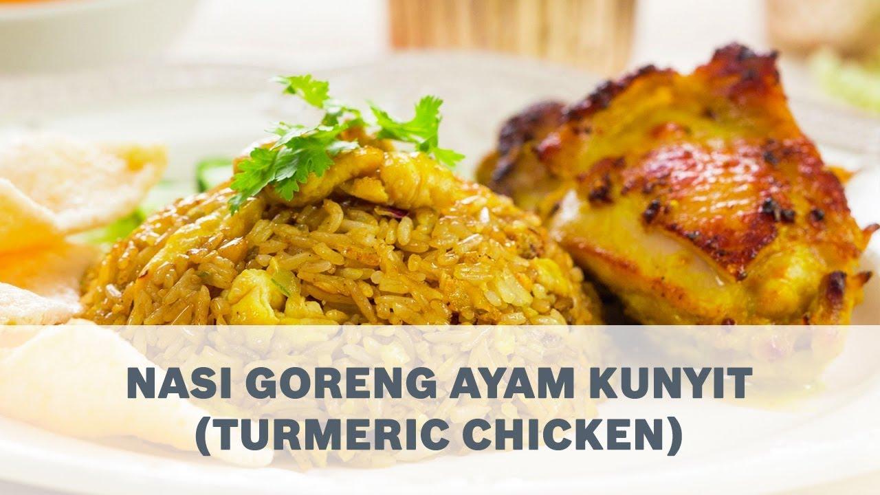Nasi Goreng Ayam Kunyit Turmeric Chicken Recipe Cooking With Bosch