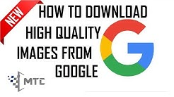 How to Download High Quality Images from Google | Download HD Images