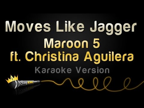 Maroon 5 ft. Christina Aguilera - Moves Like Jagger (Karaoke Version)