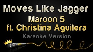 Download Maroon 5 ft. Christina Aguilera - Moves Like Jagger (Karaoke Version)