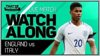 England vs Italy LIVE Stream Watchalong