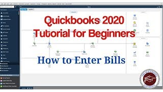 Quickbooks 2020 Tutorial for Beginners - How to Enter Bills