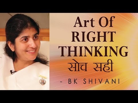 Art Of RIGHT THINKING: Ep 4 Soul Reflections: BK Shivani (English Subtitles)