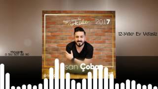 Hasan Çoban - Yeter Ey Vefasız 2017 Resimi