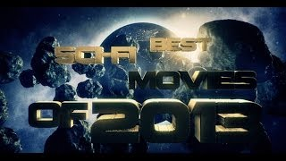Best sci-fi movies of 2013 - movies by year