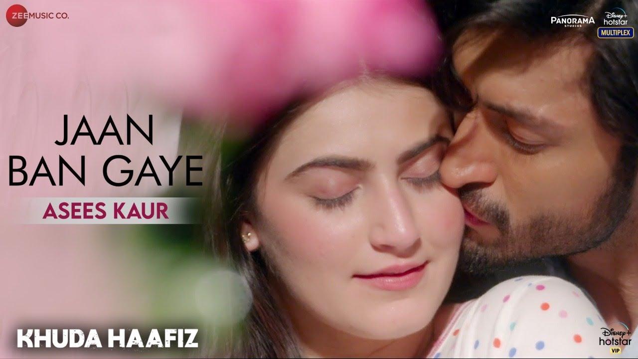 Jaan Ban Gaye Reprise -Lyrical| Khuda Haafiz| Vidyut Jammwal, Shivaleeka Oberoi| Asees Kaur| Mithoon
