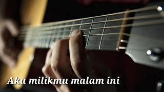 Iwan fals aku milikmu malam ini (lagu dan lirik)