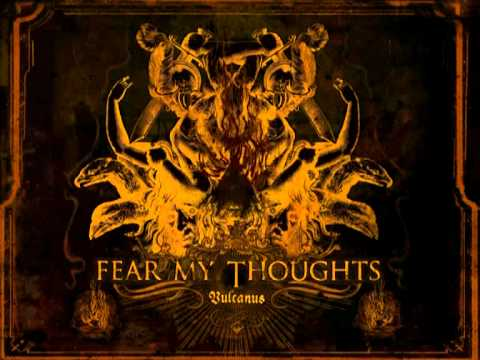 Fear My Thoughts - Soul Consumer