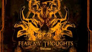 Watch Fear My Thoughts Soul Consumer video