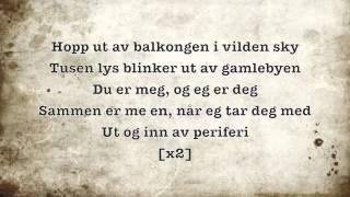 Kaizers Orchestra, I ett med verden (Lyrics)