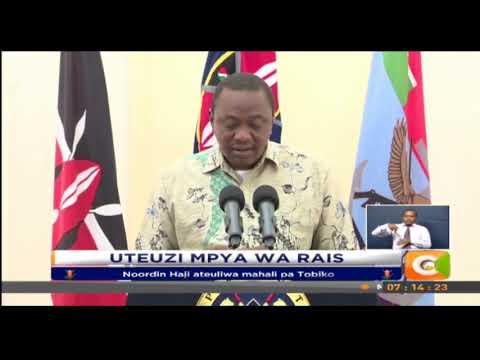 Noordin Haji ndiye atakuwa Kiongozi wa Mashtaka ya umma