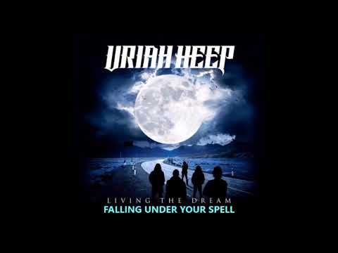 URIAH HEEP - FALLING UNDER YOUR SPELL