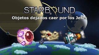 [Starbound 1.2] - Objetos dejados caer por los jefes