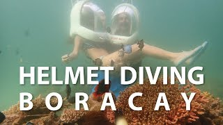 Helmet Diving in Boracay 2018