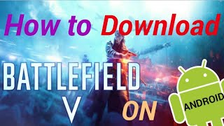 How To Download Battlefield 4 Commander In Android 50 And Higher