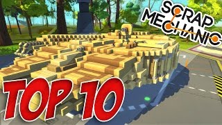 TOP 10 VÉHICULES SCRAP MECHANIC !!