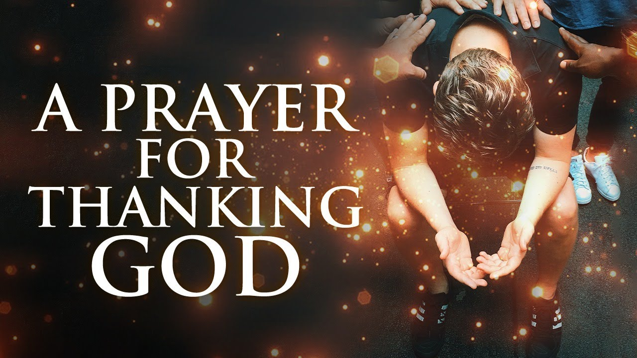 Prayer For Thanking God | End Your Day With This Prayer! ᴴᴰ