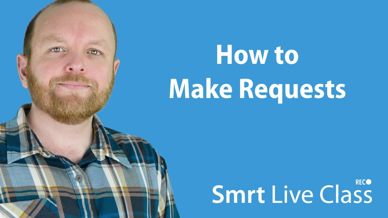 How to Make Requests - Intermediate English with Mark #24