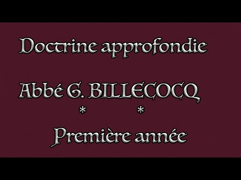 Cours 20 - La vie divine - Abbé G. BILLECOCQ - 20/04/2021
