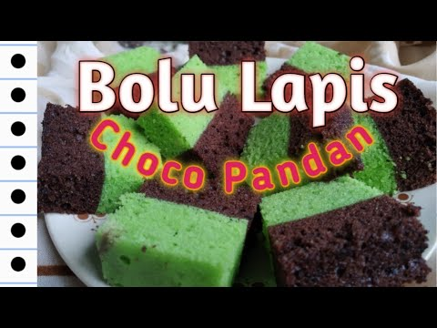 RECIPE #44: Bolu Lapis Choco Pandan