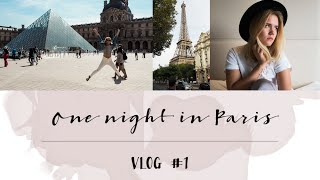One night in Paris - Vlog #1