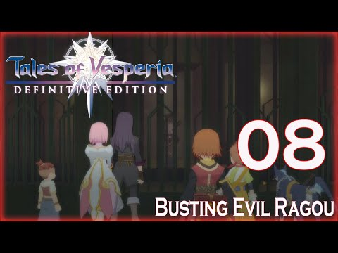 Tales Of Vesperia: Definitive Edition - (Part 8) Busting Evil Ragou