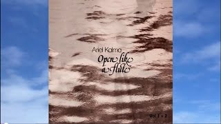 Relaxation Meditation Music-  Open Like a Flute by Ariel Kalma from album Open Like a Flute