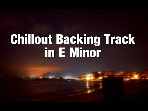 E Pentatonic Minor Chillout Guitar Backing Track