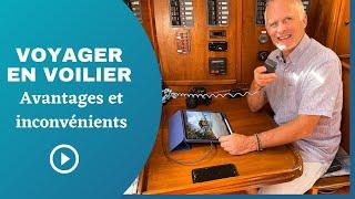 Voyager en voilier, avantages et inconvénients (4K)