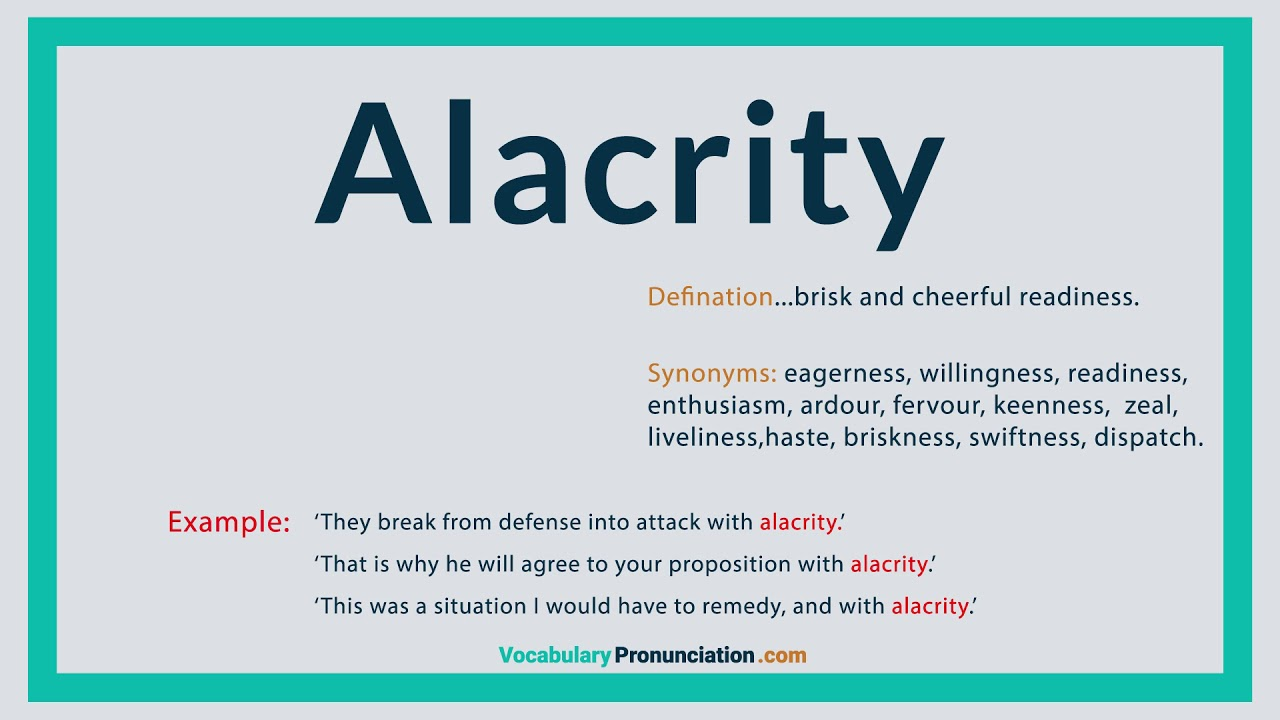 How to Pronounce ALACRITY l Definition and Synonyms of ALACRITY by