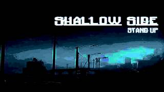 Shallow Side - Stand Up