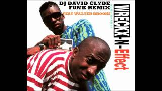 DJ DAVID CLYDE / Remix Funk Walter Brooks Vs Wreckx N