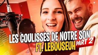 Je vous partage les coulisses de notre son en une journée avec @LeBouseuh (partie 2)