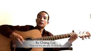 Ru Chàng Cua  (Nguyễn Vĩnh Tiến -16-12-2014)