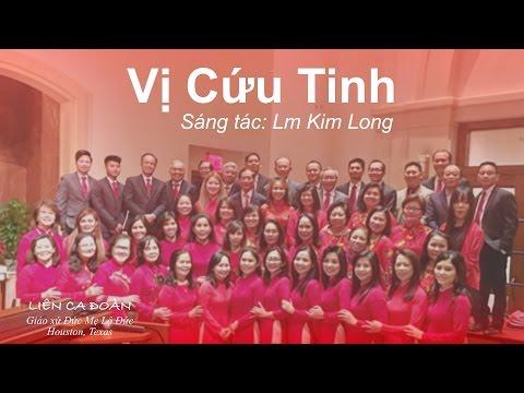 Vi Cứu Tinh -  Lm Kim Long