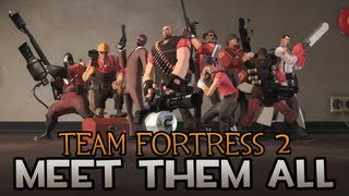 Team Fortress 2: Meet them all (June 2012) [HD]