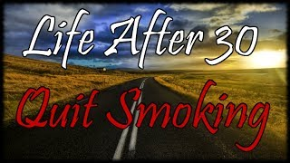 Life After 30 The Short Road! How I Quit Smoking After 20 Years Using Ecigs & Nicotine Juice!