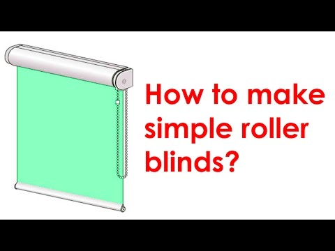 How to make a roller blind?