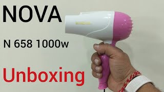 Nova N658 1000watts hair dryer unboxing