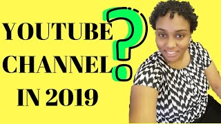 Start a Youtube Channel: Top reasons why [2019]